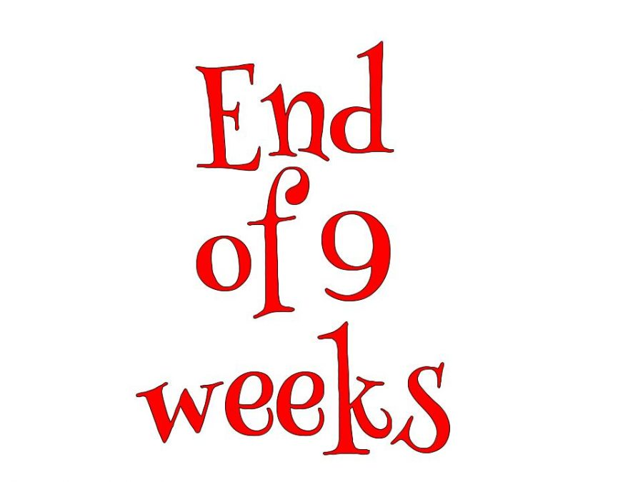 The End of the Nine Weeks is fast approaching